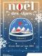 Noël des Alpes 2017 dès le 24 novembre !